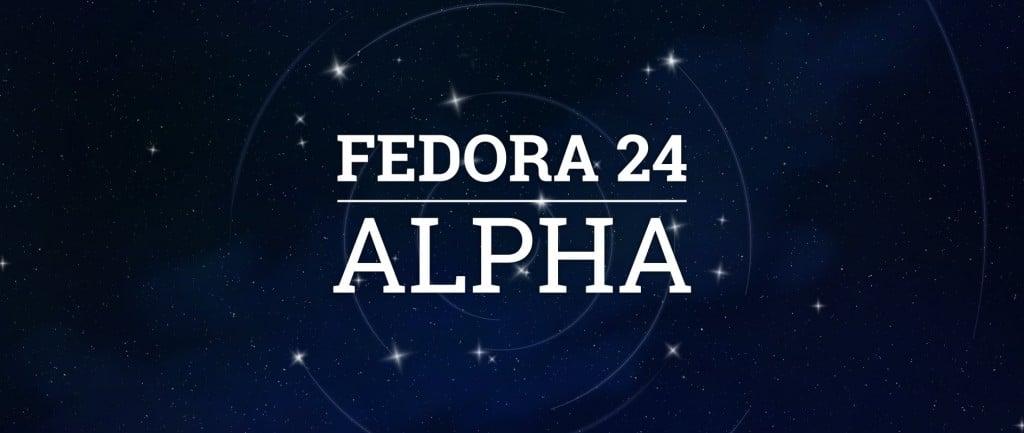 fedora 24 alpha