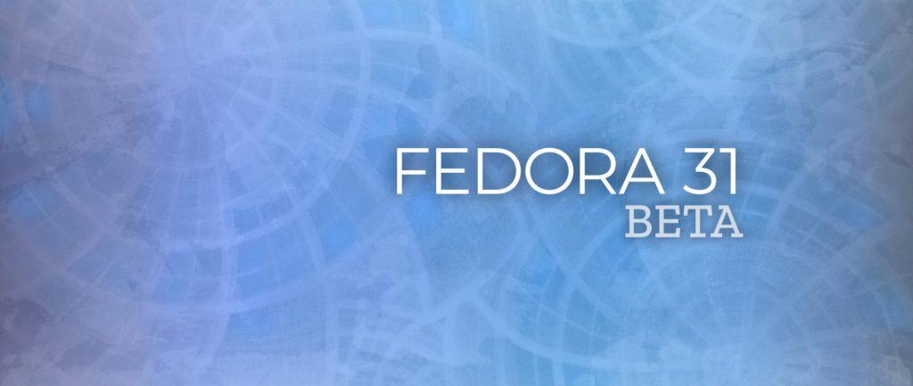 fedora31-beta
