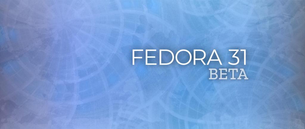 fedora31-beta-fedorafans.com